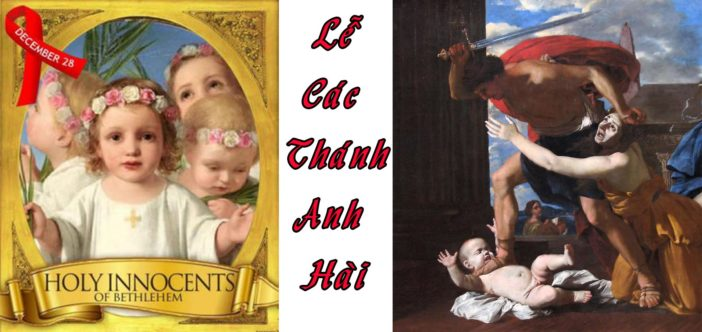"""""""Ngài cho miệng con thơ trẻ nhỏ cất tiếng ngợi khen đối lại địch thù"""" – Lễ Các Thánh Anh Hài (28.12.2018)"""