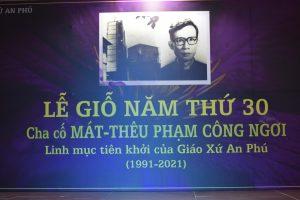Lễ Giỗ 30 năm Cha Cố Matthêu Phạm Công Ngơi – 2021